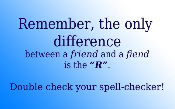 Friend vs. Fiend
